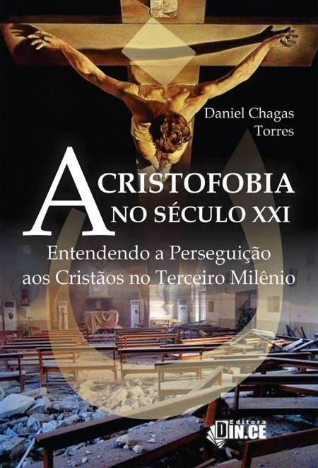 a-cristofobia-no-seculo-21