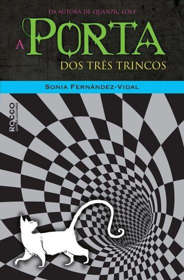 A PORTA DOS TRÊS TRINCOS
