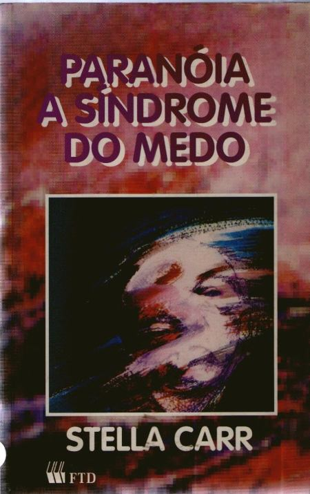 PARANÓIA A SÍNDROME DO MEDO